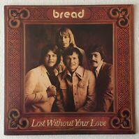 [DAVID GATES] BREAD ~ LOST WITHOUT YOUR LOVE ~ 1977 UK 11-TRACK VINYL LP RECORD