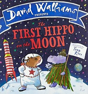 The First Hippo on the Moon By David Walliams. 9780008215873
