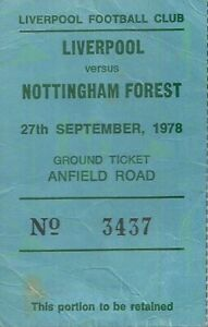 LIVERPOOL v  NOTTINGHAM FOREST 1978/79  SEASON -  ANFIELD ROAD MATCH TICKET