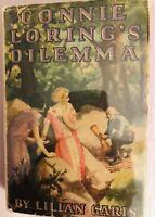 CONNIE LORING'S DILEMMA /LILIAN GARIS HC/DJ 1925 1st ed.VINTAGE. GYPSY Diversity