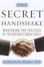 The Secret Handshake: Mastering the Politics of the Business Inner Circle