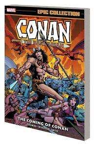 CONAN THE BARBARIAN: COMING OF CONAN GRAPHIC NOVEL Marvel Epic Collection #1 TPB