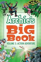 Archie's Big Book Vol. 5: Action Adventure [New Book] Graphic Novel, P