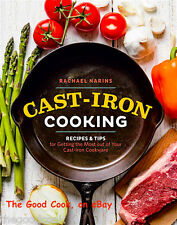 Cast Iron Cooking Recipes & Tips for Cast Iron Cookware Cookbook  Rachael Narins