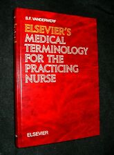 Elsevier's Medical Terminology for the Practicing Nurse by Sally F....