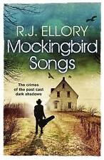 Mockingbird Songs by R. J. Ellory (Paperback, 2016)