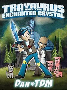 DanTDM: Trayaurus and the Enchanted Crystal New Hardcover Book