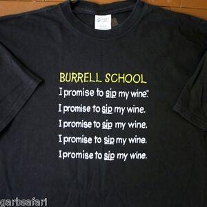 Burrell School Winery I Promise To Sip My Wine T-Shirt XL Santa Cruz Mtns NorCal