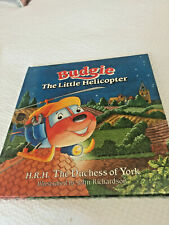 Budgie The Little Helicopter - HRH The Duchess of York