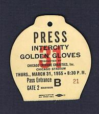 Mar 31 1955 CHICAGO Intercity Golden Gloves  boxing ticket PRESS pass