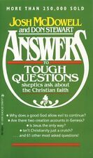 Answers to Tough Questions Skeptics Ask About the Christian Faith by Josh D. McD