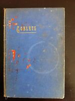 Goblets book SIGNED by author S.T. Millard 1938 FIRST EDITION, RARE 1st