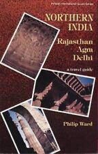 Northern India: Rajasthan, Agra, Delhi (Pelican International Guide Series) Ward
