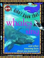 I Didn't Know That Some Whales Can Sing (Wow! I Didn't Know That!) by Flowerpot