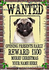 Pug Christmas Wanted Card Xmas A5 Personalised Greeting Cards CHW22