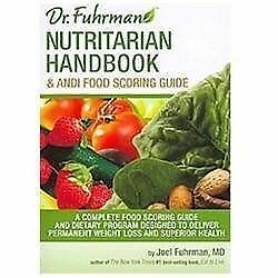 Nutritarian Handbook and ANDI Food Scoring Guide by Joel Fuhrman (2011,...