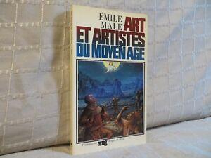 art et artistes du moyen âge par Emile Mâle Flammarion