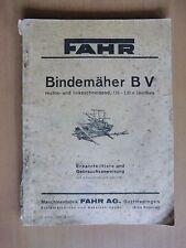 Ersatzteilliste Betriebsanleitung FAHR Bindemäher B V rechts linksschneidend
