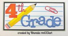 4TH GRADE TITLE school scrapbook premade paper piecing by Rhonda