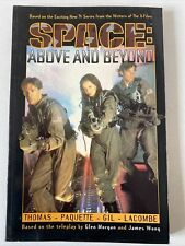 SPACE ABOVE AND BEYOND. BASED ON T.V. SERIES. TITAN BOOKS. 1ST EDITION 1997.