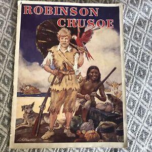 1926 Robinson Crusoe - H. H. Harris Illust(Bendix Pub)