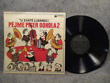 33 RPM LP Record U Svate Ludmily Pejme Pisen Dorola 2 Made in Czech 01 0272