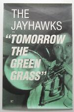 "THE JAYHAWKS ""Tomorrow The Green Grass"" PROMO Poster RARE 24""x36"""