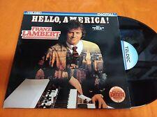DISCO LP 33 GIRI FRANZ LAMBERT - HELLO, AMERICA ! - TELDEC 1983 EX/VG-