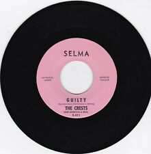 """The Crests """"Guilty"""" & """"Number One With Me"""" 1962 Selma 311 Awesome DooWop NM Cond"""