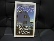 KRISTIN HANNAH ROMANCE - WAITING FOR THE MOON - BRAND NEW, UNREAD