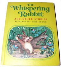 Whispering Rabbit Weekly Reader Childrens Book Club Editon Margaret Brown 1965