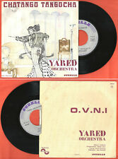 "French 45t 7"" YARED ORCHESTRA CHATANGO TANGOCHA / O.V.N.I. SUZELLE 46004"