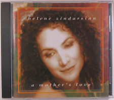 A Mother's Love - Helene Zindarsian - Soprano CD Compact Disc