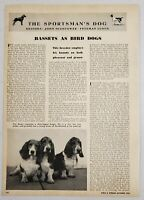 1946 Magazine Photo Article Basset Hounds as Bird Dogs Pheasant & Grouse