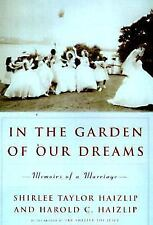 In the Garden of Our Dreams: Memoirs of a Marriage-ExLibrary
