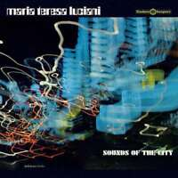 Maria Teresa Luciani - Sounds Of The City Nuovo LP