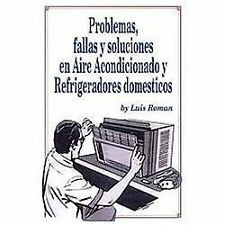 Problemas, Fallas y Soluciones en Aire Acondicionado y Refrigeradores Spanish E