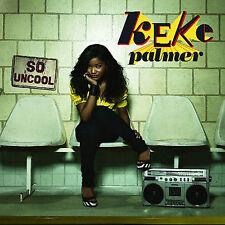 So Uncool by Keke Palmer (CD)
