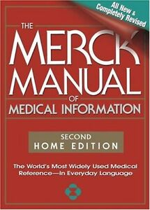 The Merck Manual of Medical Information, Second Edition: The Worlds Most Widely