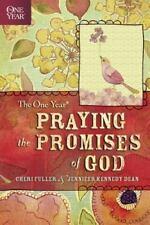 The One Year Praying the Promises of God, Fuller, Cheri, Dean, Jennifer Kennedy,