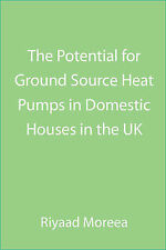 NEW The Potential for Ground Source Heat Pumps in Domestic Houses in the UK