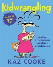 LK NEW Kidwrangling by Kaz Cooke Revised Edition FREE SHIPPING!