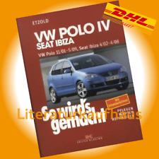 VW POLO 4 IV 9n  / SEAT IBIZA ++  So wirds gemacht ++ REPARATURANLEITUNG Etzold
