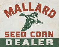 """MALLARD SEED CORN DEALER"" ADVERTISING METAL SIGN"