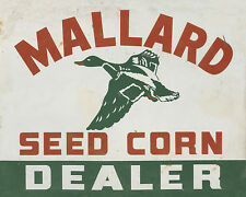"""MALLARD SEED CORN DEALER"" ADVERTISING METAL SIGN"