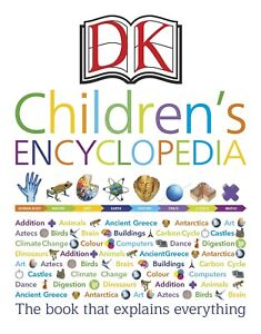 DK Children's Encyclopedia: The Book that Explains Everything by DK