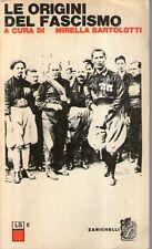 DT Le origini del fascismo Bartolotti Zanichelli 1977