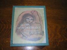 The Owl And The Prairie Dog by Berniece Freschet