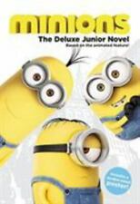 Minions: the Deluxe Junior Novel by Sadie Chesterfield and Universal (2015,.