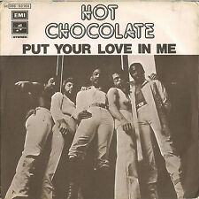 DISCO 45 Giri   Hot Chocolate - Put Your Love In Me / Let Them Be The Judge